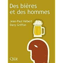 Des bières et des hommes (French Edition)