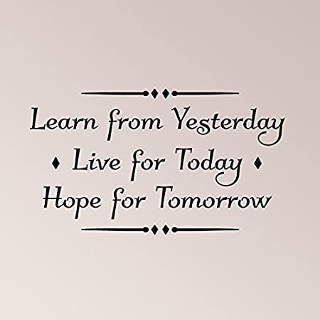 Wall Sticker Quotes 40x24 Learn From Yesterday Live For Today Hope