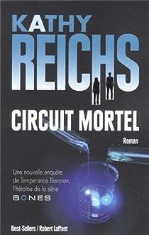 Circuit mortel par Reichs