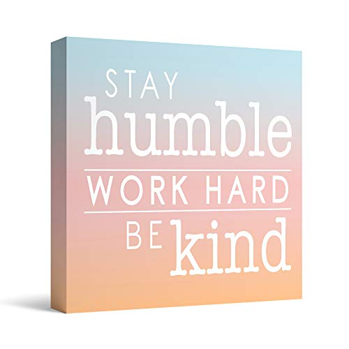 Barnyard Designs Stay Humble Work Hard Be Kind Box Sign Primitive Country Motivational Inspirational Quote Sign Home…