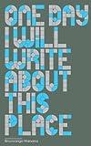 """""""One Day I Will Write About This Place"""" av Binyavanga Wainaina"""
