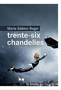 Trente-six chandelles par Roger