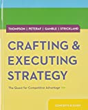 Crafting and Executing Strategy : The Quest for Competitive Advantage - Concepts and Cases, Thompson, Arthur and Peteraf, Margaret, 0078029503