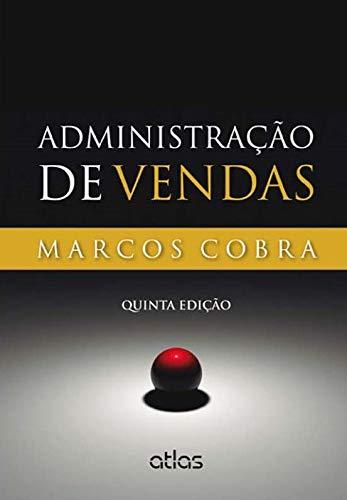 Administração de Vendas (Em Portuguese do Brasil): Amazon.es: Marcos Henrique Nogueira Cobra: Libros