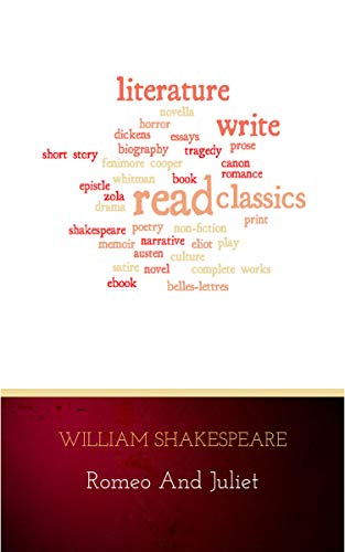 Romeo And Juliet Kindle Edition By William Shakespeare