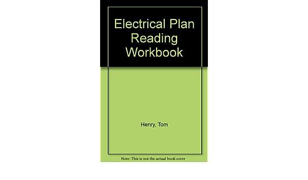 electrical plan reading workbook tom henry amazon com booksElectrical Plan Reading Workbook #6