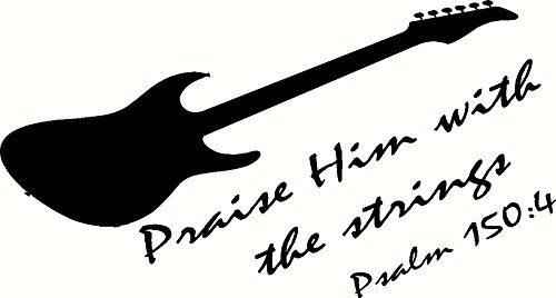 Psalm 150:4 Wall Art, Praise Him with the Strings, Creation Vinyls, Electric Guitar
