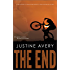 The End: (a Novelette of Haunting Omens & Harrowing Discovery)