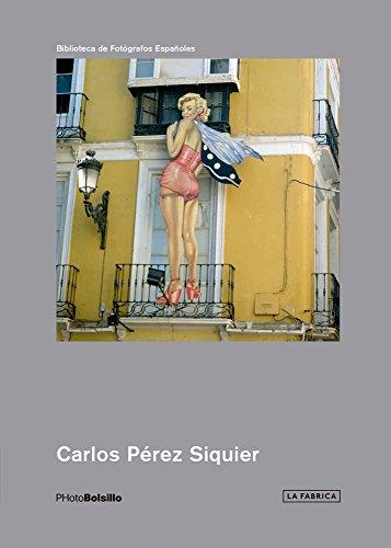 Carlos Pérez Siquier: - Photograph Perez