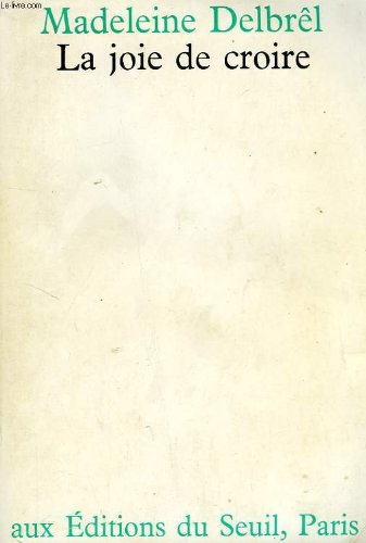 Book cover from Joie de croire (la) by Madeleine Delbrêl