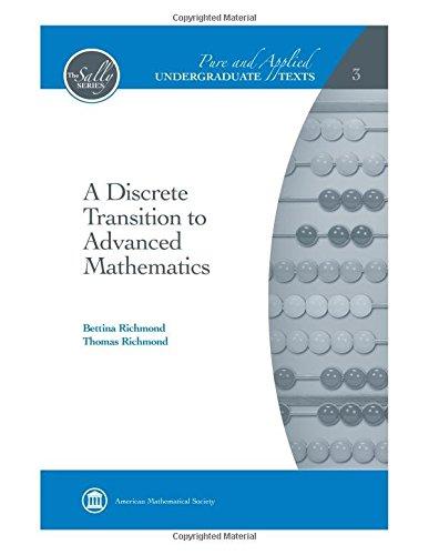 A Discrete Transition to Advanced Mathematics (Pure and Applied Undergraduate Texts) (Richmond Online-shop)