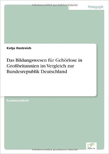 Book Das Bildungswesen für Gehörlose in Großbritannien im Vergleich zur Bundesrepublik Deutschland