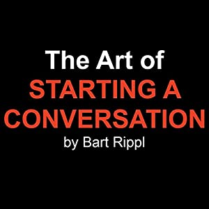 The Art of Starting a Conversation Audiobook