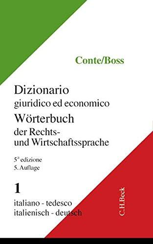 Wörterbuch der Rechts- und Wirtschaftssprache, Italienisch, 2 Bde, Tl.1, Italienisch-Deutsch