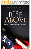 Rise Above: Going Beyond The Call of Duty