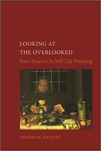 looking at the overlooked four essays on still life painting pb  looking at the overlooked four essays on still life painting pb essays in art culture amazon co uk norman bryson 9780948462061 books