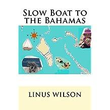 Slow Boat to the Bahamas