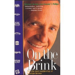 On the Brink: The Life and Leadership of Norman Brinker by Norman Brink (1996-05-04)