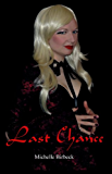 Last Chance (The Keepers' Chronicles Book 2)