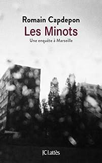 Les minots : une enquête à Marseille