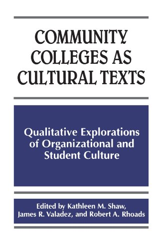 Community Colleges as Cultural Texts: Qualitative Explorations of Organizational and Student Culture (SUNY series, Front