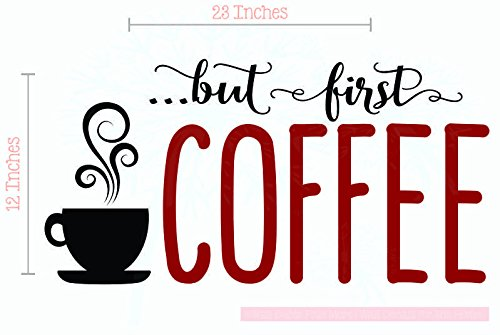 But First Coffee Vinyl Wall Decals Kitchen Décor Stickers Quote Wall Art, 23x12-Inch, Black/Red