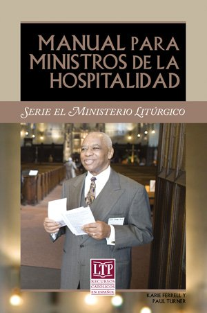 Manual para Ministros De Hospitalidad/Manual for Ushers and Greeters (Spanish Edition)