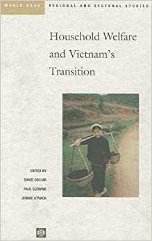Household Welfare and Vietnam's Transition (World Bank Regional and Sectoral Studies)