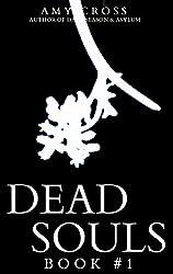 Dead Souls 1 (English Edition)