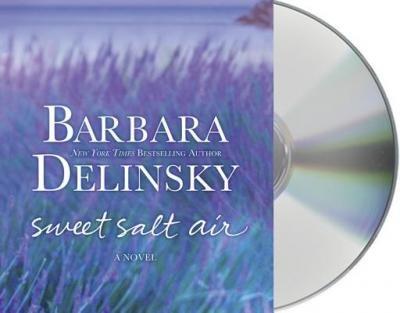 [ Sweet Salt Air - by Delinsky, Barbara ( Author ) Jun-2013 Compact Disc ] (Barbara Delinsky Sweet Salt Air)