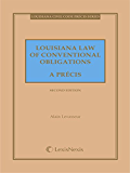 Louisiana Law of Conventional Obligations: A Precis