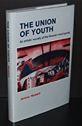 The Union of Youth: Society of Artists of the Early Twentieth Century Russian Avant-garde