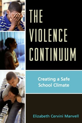 The Violence Continuum: Creating a Safe School Climate