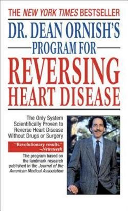 Dean Ornish: Dr. Dean Ornish's Program for Reversing Heart Disease : The Only System Scientifically Proven to Reverse Heart Disease Without Drugs or Surgery (Mass Market Paperback); 1996 Edition