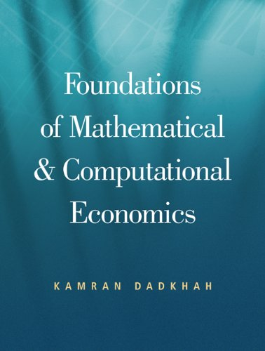 Computational Foundations - Foundations of Mathematical And Computational Economics