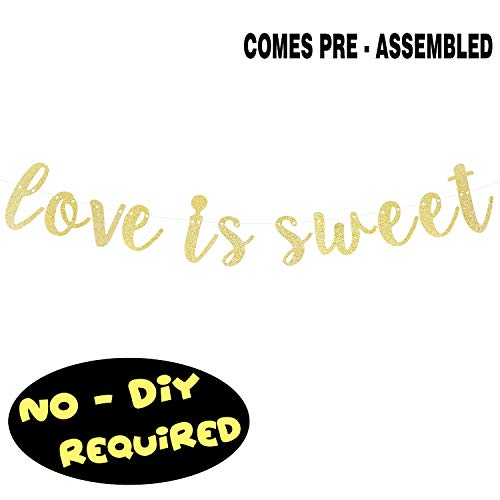 Love is Sweet Gold Glitter Cursive Script Bunting Banner Perfect for Wedding Bridal Shower Engagement Valentine's Day Party Decoration Fireplace Table Wall Sign - NO DIY REQUIRED