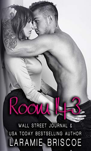 Room 143: A Standalone Romance by [Briscoe, Laramie]