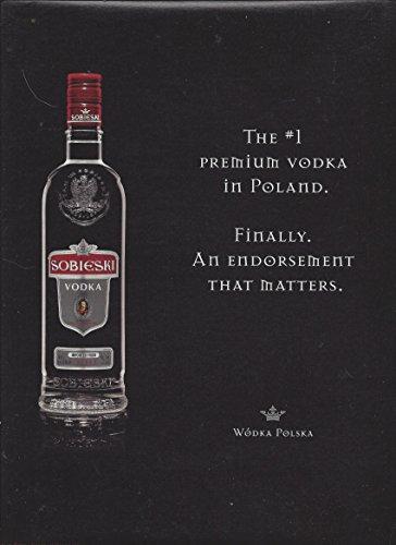 MAGAZINE ADVERTISEMENT For 2009 Sobieski Vodka We'll Drink To ()