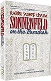 img - for Rabbi Yosef Chaim Sonnenfeld on the Parashah : Chochmas Chaim: (ArtScroll series) book / textbook / text book