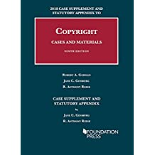 Copyright Cases and Materials, 9th, 2018 Case Supplement and Statutory Appendix (University Casebook Series)