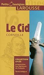 Petits Classiques Larousse: Le Cid: Texte Intégral - Aktuelle Ausgabe