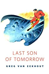 Last Son of Tomorrow: A Tor.Com Original Kindle Edition