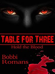Table for Three-Hold the Blood