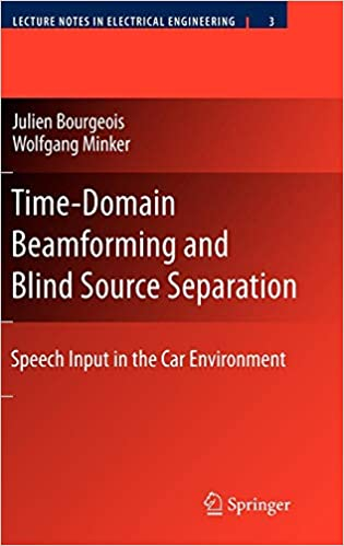 Time-Domain Beamforming and Blind Source Separation: Speech