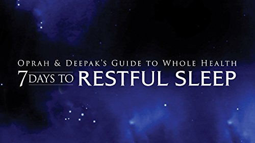 Oprah & Deepak's Guide to Whole Health: 7 Days to Restful Sleep