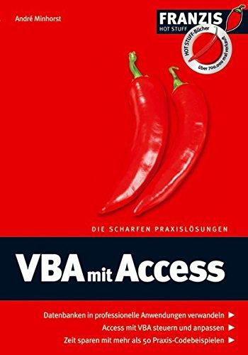 VBA mit Access (Hot Stuff) Taschenbuch – 19. November 2006 Andreas Minhorst Franzis Verlag 3772372201 MAK_GD_9783772372209
