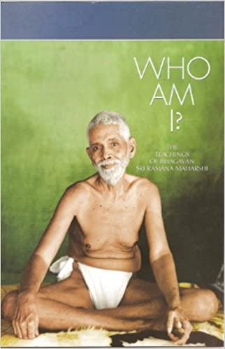 Who Am I The Teachings Of Bhagavan Sri Ramana Maharshi Bhagavan