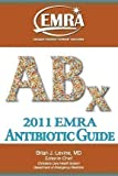 EMRA Antibiotic Guide 2011, , 1929854196