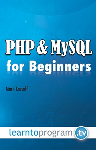Php and mysql for beginners mark lassoff 9780990402015 amazon read this title for free and explore over 1 million titles thousands of audiobooks and current magazines with kindle unlimited fandeluxe Image collections