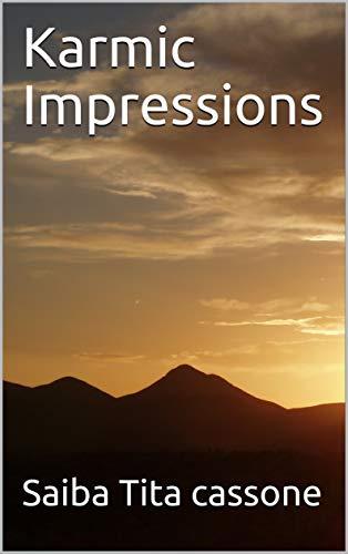 Book: Karmic Impressions by Saiba T Cassone